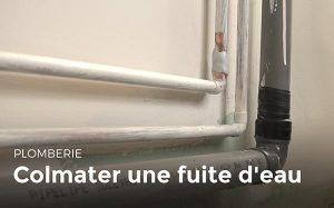 méthodes pour colmater une fuite d'eau